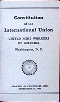UMWA Constitution Booklet, 1944