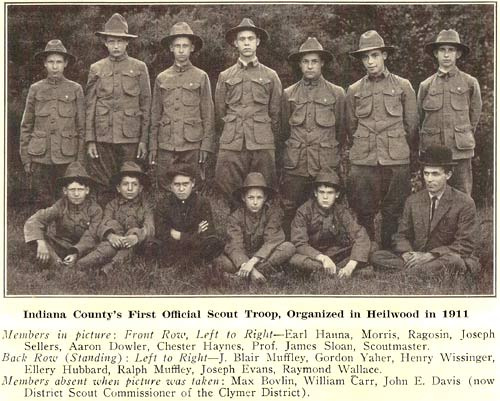 Indiana County's first official Boy Scout Troop was formed in Heilwood in 1911.