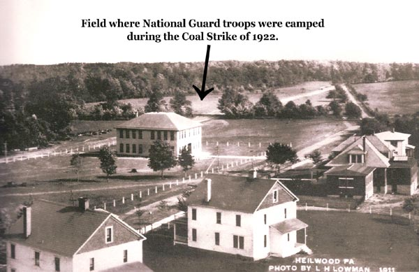 Photo showing the area where National Guard troops were stationed in Heilwood during the 1922 strike.