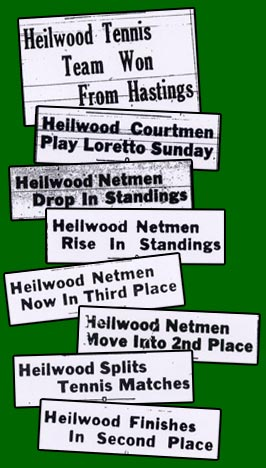 Newspaper headlines documenting the 1940 Heilwood Tennis Team season.