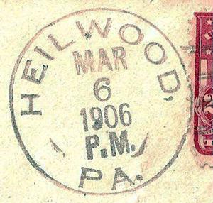 1906 Heilwood postmark